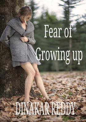 Fear of Growing up