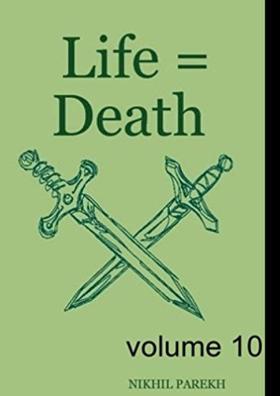 Life = Death - volume 10