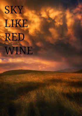 The Sky Like Red Wine