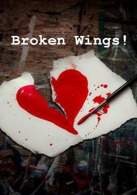 Broken Wings!