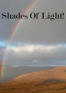 Shades Of Light!