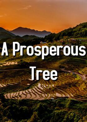 A Prosperous Tree