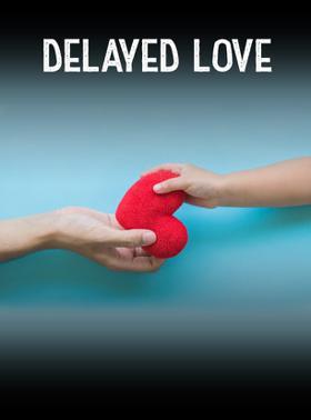 Delayed Love