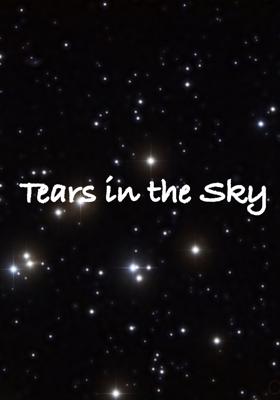 Tears in the Sky
