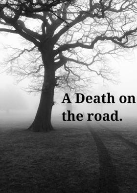A Death On The Road.