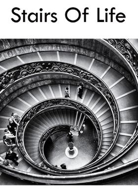 Stairs Of Life
