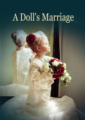 A Doll's Marriage