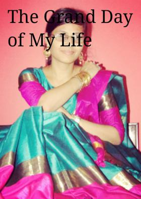The Grand Day Of My Life