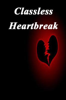 Classless Heartbreak