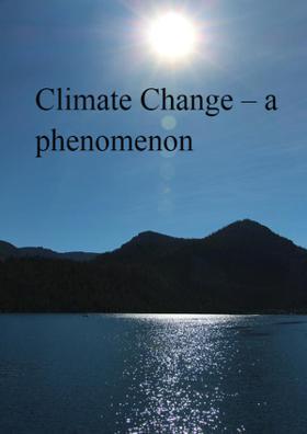 Climate Change – A Phenomenon