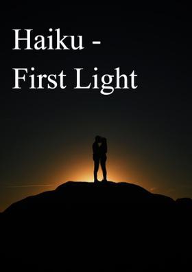 Haiku - First Light