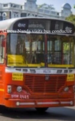 Actress Nanda Visits Bus Conductor