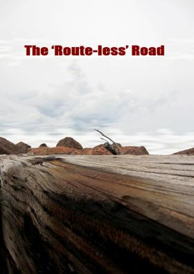 The 'Route-less' Road
