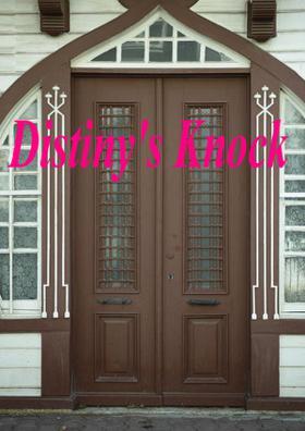 Distiny's Knock
