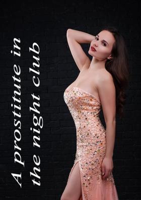 A Prostitute In The Night Club
