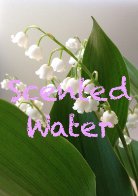 Scented Water