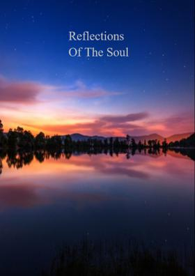 Reflections Of The Soul
