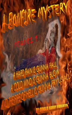 Bonfire Mysteries Sequel 1