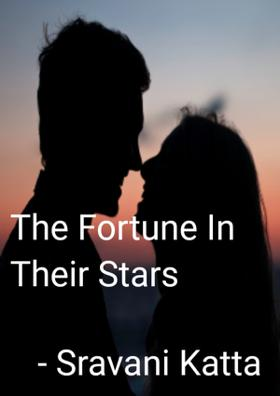 The Fortune In Their Stars