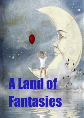 A Land Of Fantasies