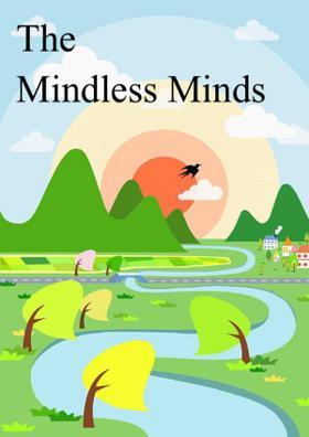 The Mindless Minds