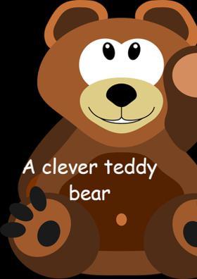 A Clever Teddy Bear