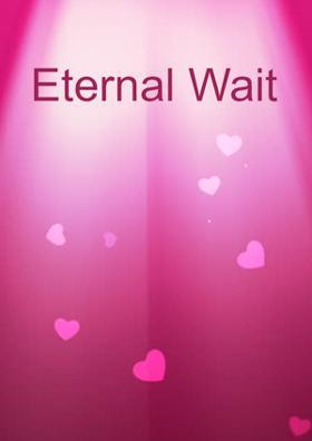 Eternal Wait