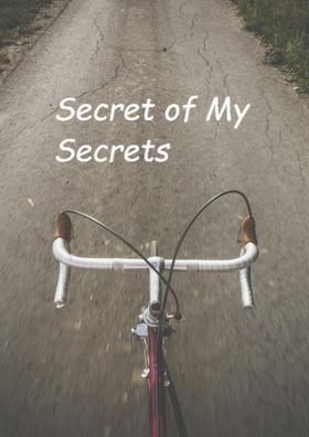 Secret of My Secrets