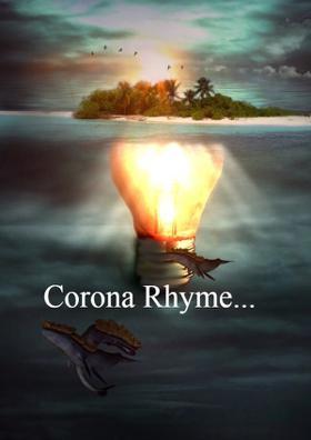 Corona Rhyme...