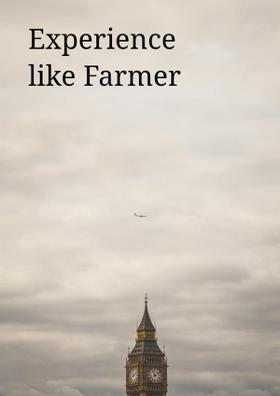 Experience Like Farmer