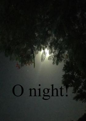 O Night!