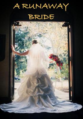 A Runaway Bride