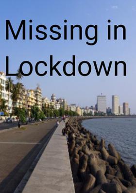 Missing In Lock-down