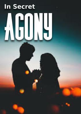 In Secret Agony