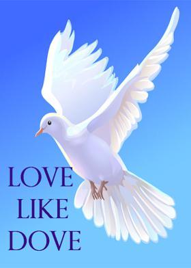 Love Like Dove