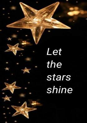 Let The Stars Shine