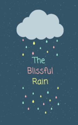 The Blissful Rain