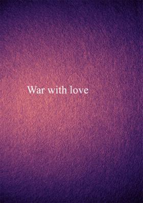 War With Love
