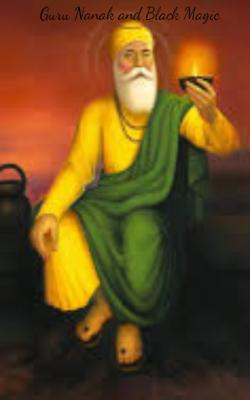 Guru Nanak and Black Magic