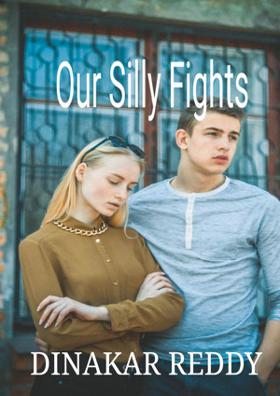 Our Silly Fights