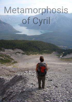 Metamorphosis Of Cyril