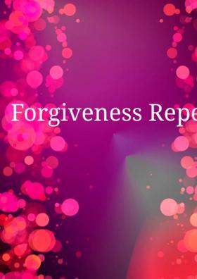 Forgiveness Repentance Love