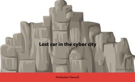 Lost  Car in the Cyber City