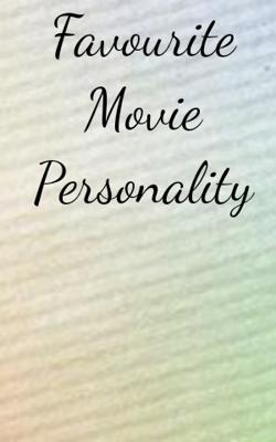 Favourite Movie Personality