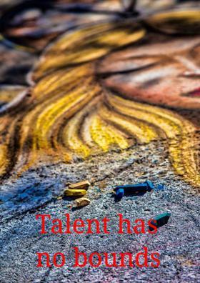 Talent Has No Bounds