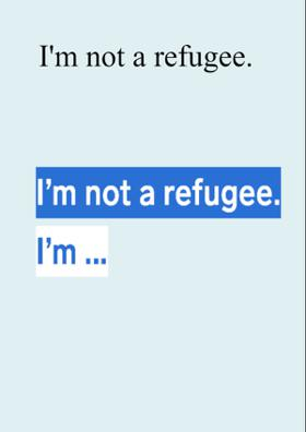 I'm Not A Refugee