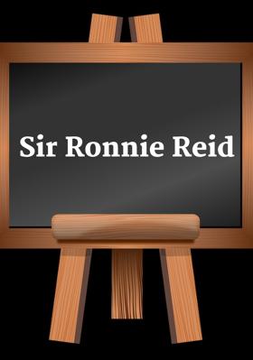 Sir Ronnie Reid