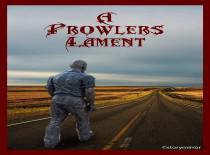 A Prowler'S Lament