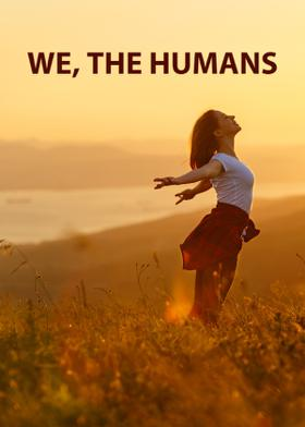 We, The Humans!!