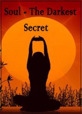 Soul - The Darkest Secret